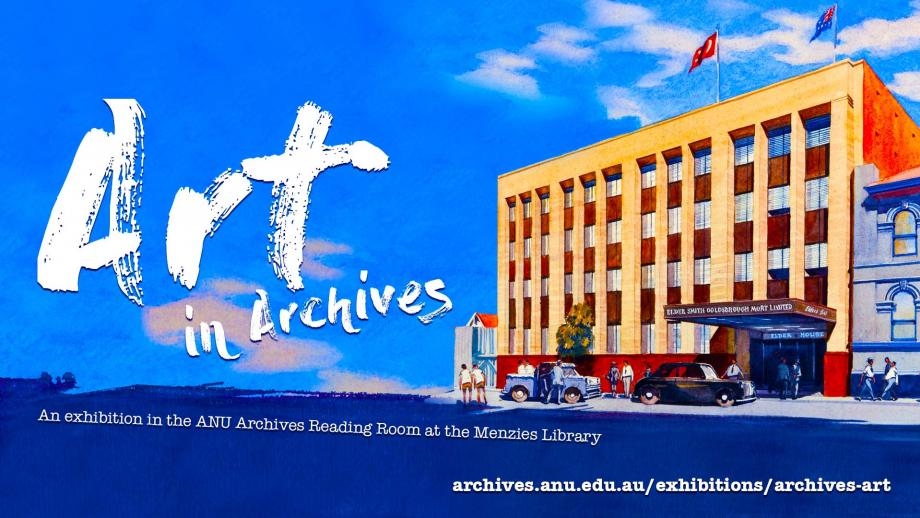 An exhibition showcasing artworks from the ANU Archives