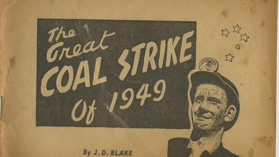 E165-3A - Australasian Coal & Shale Employees' Federation booklet 'The Great Coal Strike of 1949' by JD Blake.