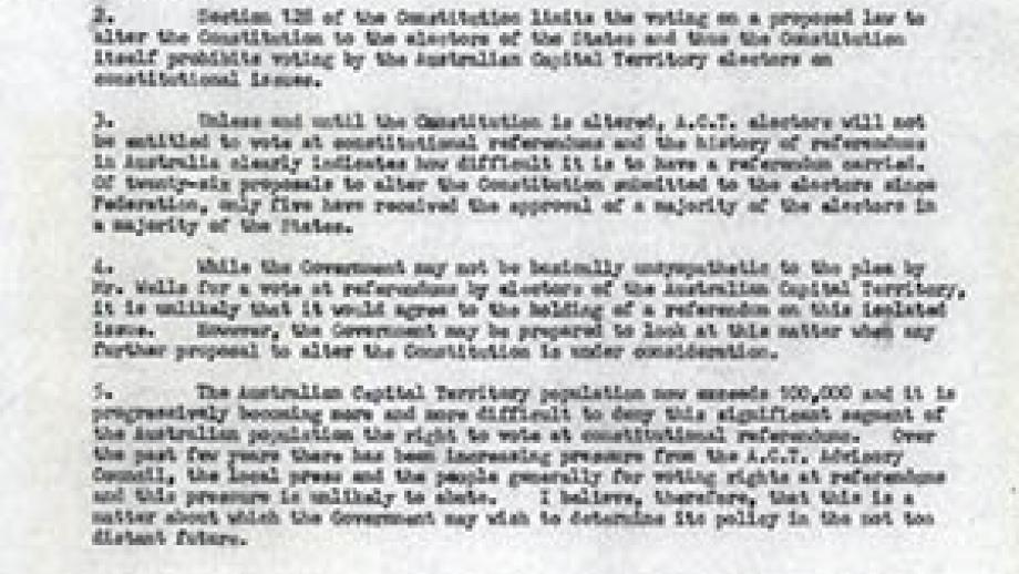The wording of the Constitution at the time allowed only voters registered in the six states to vote in a referendum. Voters in the Northern Territory, with a significant Aboriginal poplation, and the Australian Capital Territory were excluded.